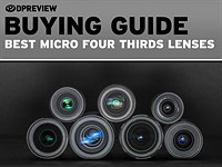 These are the next lenses you should buy for your new Micro Four Thirds camera