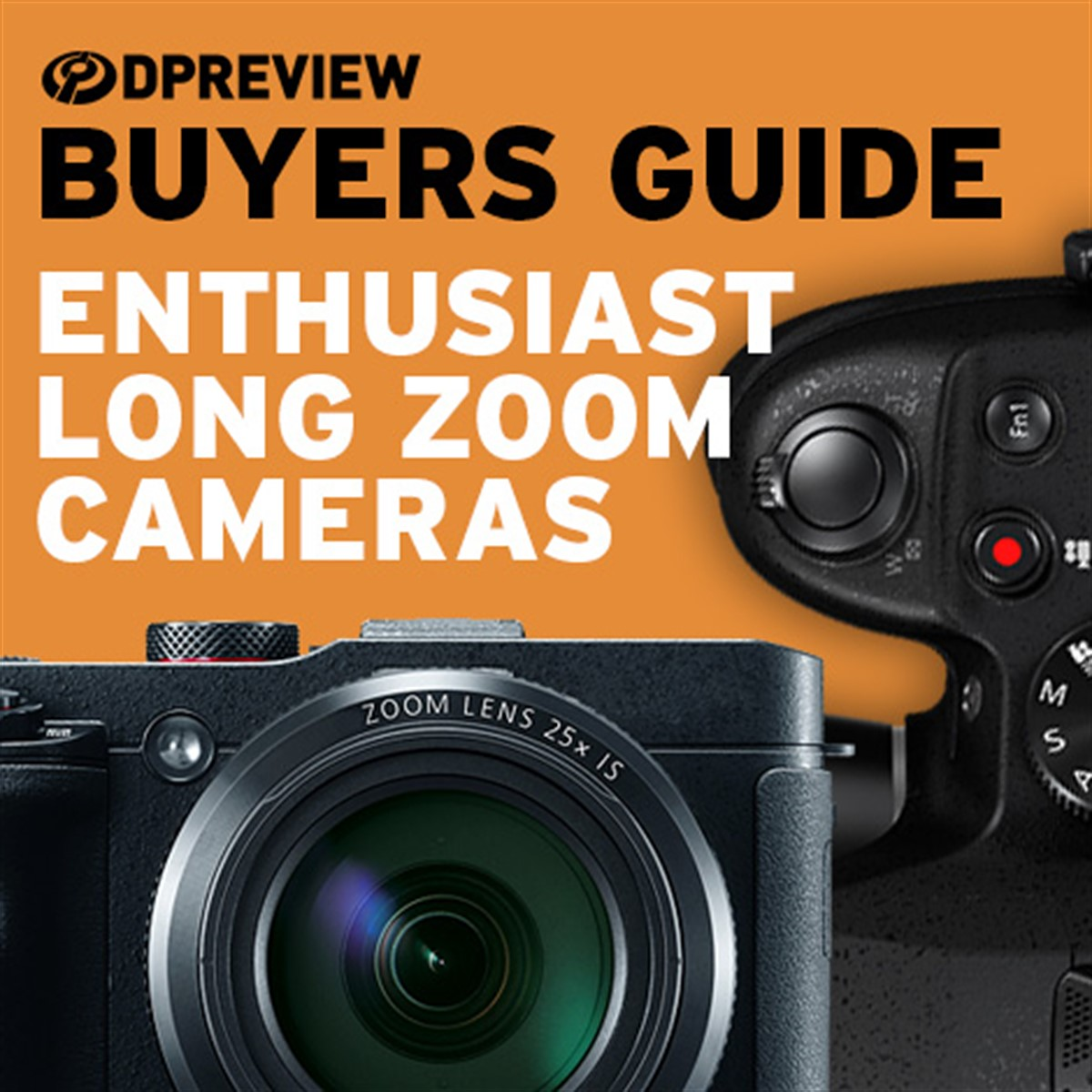 2019 Buying Guide: Best enthusiast long zoom cameras