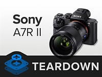 iFixit tears down Sony's new a7R II to find its secrets