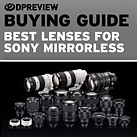 Best lenses for Sony mirrorless buying guide updated
