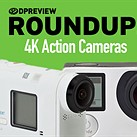 2016 Roundup: 4K action cameras