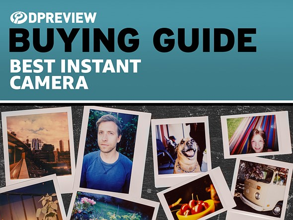 Buying Guide: The best instant cameras