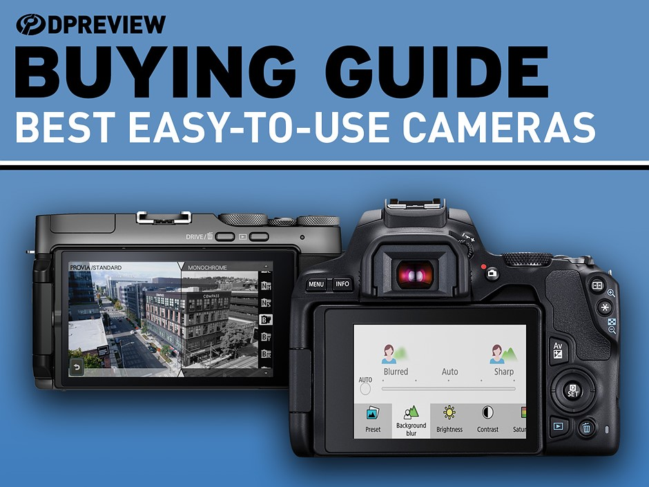 Best easy-to-use cameras in 2021