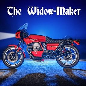 The Widow-Maker.......