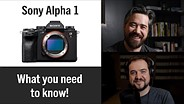 索尼a1 -克里斯和乔丹对索尼新旗舰相机的反应gydF4y2Ba