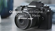 Olympus M.Zuiko 30mm F3.5 Macro Product Overview
