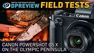 Field Test: Canon PowerShot G5 X on the Olympic Peninsula