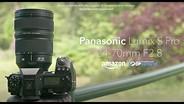 Panasonic Lumix S PRO 24-70mm F2.8 Product Overview