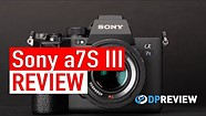 Sony a7S III Review: Best 'run and gun' camera available today?
