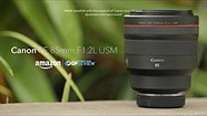 Canon RF 85mm F1.2L USM Product Overview