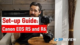 How to set up your Canon EOS R5 and R6 – Best menu settings