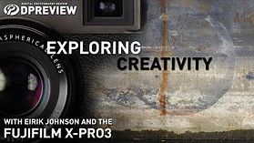 Exploring creativity with Eirik Johnson and the Fujifilm X-Pro3