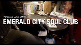 Panasonic S1H 4K sample: Emerald City Soul Club