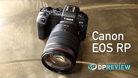 Canon EOS RP First Impressions by DPReview.com
