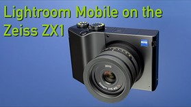 Here's what it's like to use Adobe Lightroom Mobile on the Zeiss ZX1
