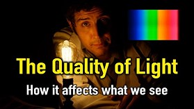The Quality of Light: Why different kinds of lights affect how we see