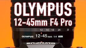 Olympus 12-45mm F4 Pro Review