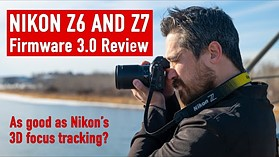Nikon Z6 and Z7 autofocus gets closer to Nikon's 3D AF tracking with firmware 3.0