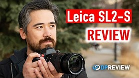 Leica SL2-S Review (Oh, how we like a Leica)
