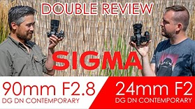 Sigma 24mm F2 and 90mm F2.8 DOUBLE REVIEW!